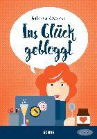 Cover-Bild zu Kasperski, Gabriela: Ins Glück gebloggt