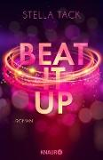 Cover-Bild zu Tack, Stella: Beat it up (eBook)