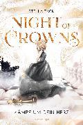 Cover-Bild zu Tack, Stella: Night of Crowns, Band 2: Kämpf um dein Herz (eBook)