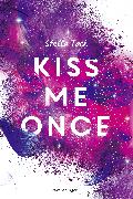 Cover-Bild zu Tack, Stella: Kiss Me Once - Kiss the Bodyguard, Band 1 (eBook)