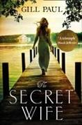 Cover-Bild zu Paul, Gill: The Secret Wife