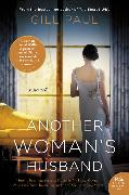 Cover-Bild zu Paul, Gill: Another Woman's Husband
