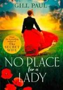 Cover-Bild zu Paul, Gill: No Place for a Lady