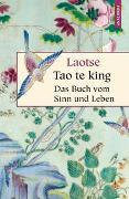 Cover-Bild zu Laotse: Tao te king - Das Buch vom Sinn und Leben