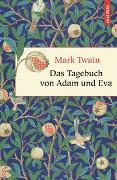 Cover-Bild zu Twain, Mark: Das Tagebuch von Adam und Eva
