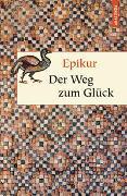 Cover-Bild zu Epikur: Der Weg zum Glück
