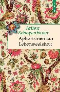 Cover-Bild zu Schopenhauer, Arthur: Aphorismen zur Lebensweisheit