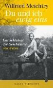 Cover-Bild zu Meichtry, Wilfried: »Du und ich - ewig eins.«