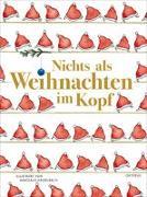 Cover-Bild zu Heidelbach, Nikolaus (Illustr.): Nichts als Weihnachten im Kopf
