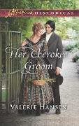 Cover-Bild zu Hansen, Valerie: Her Cherokee Groom (eBook)