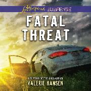 Cover-Bild zu Hansen, Valerie: Fatal Threat - Emergency Responders, Book 1 (Unabridged) (Audio Download)