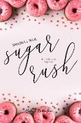 Cover-Bild zu Paul, Sandra J.: Sugar Rush (eBook)