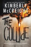 Cover-Bild zu McCreight, Kimberly: The Collide
