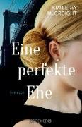 Cover-Bild zu Mccreight, Kimberly: Eine perfekte Ehe (eBook)