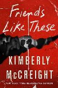 Cover-Bild zu McCreight, Kimberly: Friends Like These Intl