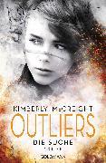 Cover-Bild zu Mccreight, Kimberly: Outliers - Gefährliche Bestimmung. Die Suche (eBook)