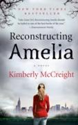 Cover-Bild zu McCreight, Kimberly: Reconstructing Amelia (eBook)