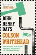 Cover-Bild zu Whitehead, Colson: John Henry Days