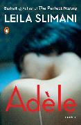 Cover-Bild zu Slimani, Leila: Adèle