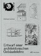 Cover-Bild zu Lechner, Andreas: Entwurf einer architektonischen Gebäudelehre