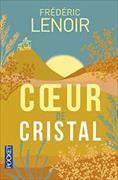 Cover-Bild zu Lenoir, Frédéric: Un coeur de cristal