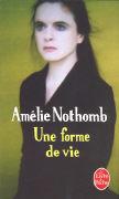 Cover-Bild zu Nothomb, Amélie: Une forme de vie