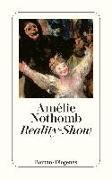 Cover-Bild zu Nothomb, Amélie: Reality-Show