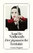 Cover-Bild zu Nothomb, Amélie: Der japanische Verlobte