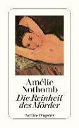Cover-Bild zu Nothomb, Amélie: Die Reinheit des Mörders