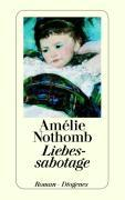 Cover-Bild zu Nothomb, Amélie: Liebessabotage