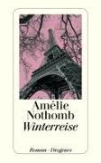 Cover-Bild zu Nothomb, Amélie: Winterreise