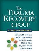 Cover-Bild zu Mendelsohn, Michaela: The Trauma Recovery Group