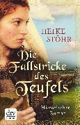 Cover-Bild zu Stöhr, Heike: Die Fallstricke des Teufels (eBook)