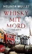 Cover-Bild zu Mullet, Melinda: Whisky mit Mord