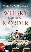 Cover-Bild zu Mullet, Melinda: Whisky für den Mörder