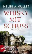 Cover-Bild zu Mullet, Melinda: Whisky mit Schuss (eBook)