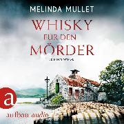 Cover-Bild zu Mullet, Melinda: Whisky für den Mörder - Abigail Logan ermittelt, (Ungekürzt) (Audio Download)