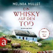 Cover-Bild zu Mullet, Melinda: Ein Whisky auf den Tod - Abigail Logan ermittelt, (Ungekürzt) (Audio Download)