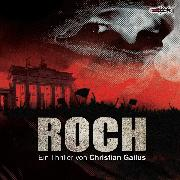 Cover-Bild zu Gailus, Christian: Roch (Audio Download)