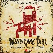 Cover-Bild zu Burghardt, Paul: Wayne McLair, Folge 8: Aldermoor Asylum (Audio Download)