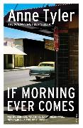Cover-Bild zu Tyler, Anne: If Morning Ever Comes