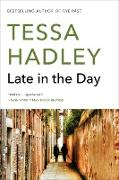 Cover-Bild zu Hadley, Tessa: Late in the Day