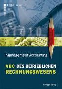 Cover-Bild zu ABC des betrieblichen Rechnungswesens von Sutter, Emilio