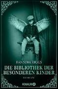 Cover-Bild zu Riggs, Ransom: Die Bibliothek der besonderen Kinder (eBook)