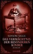 Cover-Bild zu Riggs, Ransom: Das Vermächtnis der besonderen Kinder