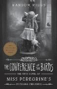Cover-Bild zu Riggs, Ransom: The Conference of the Birds (eBook)