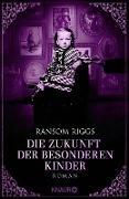 Cover-Bild zu Riggs, Ransom: Die Zukunft der besonderen Kinder (eBook)