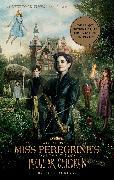 Cover-Bild zu Riggs, Ransom: Miss Peregrine's Home for Peculiar Children (Movie Tie-In Edition)