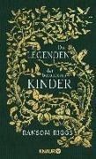 Cover-Bild zu Riggs, Ransom: Die Legenden der besonderen Kinder (eBook)
