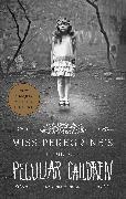 Cover-Bild zu Riggs, Ransom: Miss Peregrine's Peculiar Children Boxed Set (eBook)